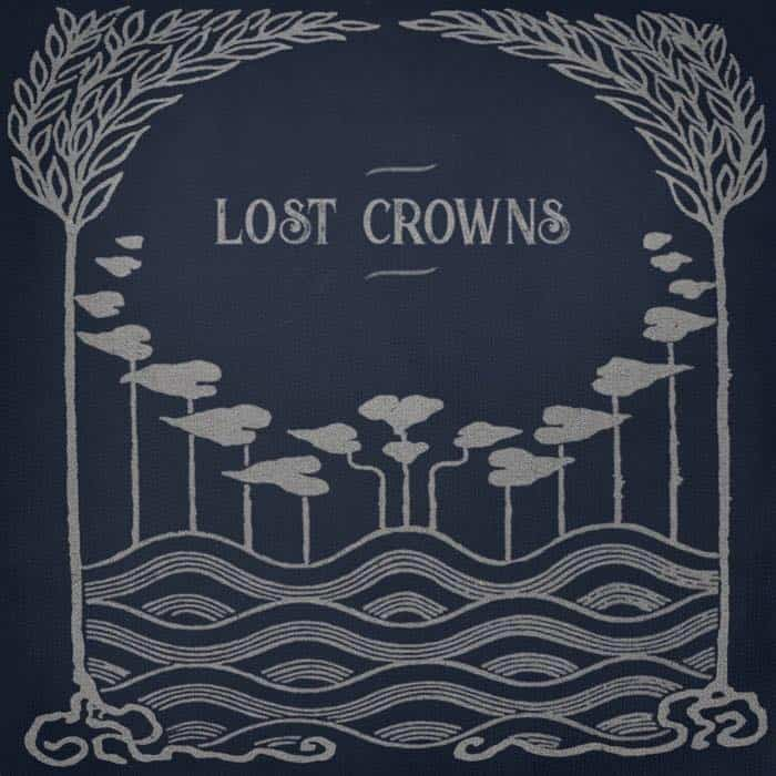 Lost Crowns album launch announced